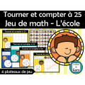 Tourner et compter à 25 Jeu de math - L'école