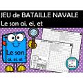 JEU de BATAILLE NAVALE Le son ai, ei, et