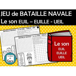 JEU de BATAILLE NAVALE Le son EUIL – EUILLE - UEIL