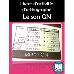 Livret d'activités d'orthographe - Le son GN