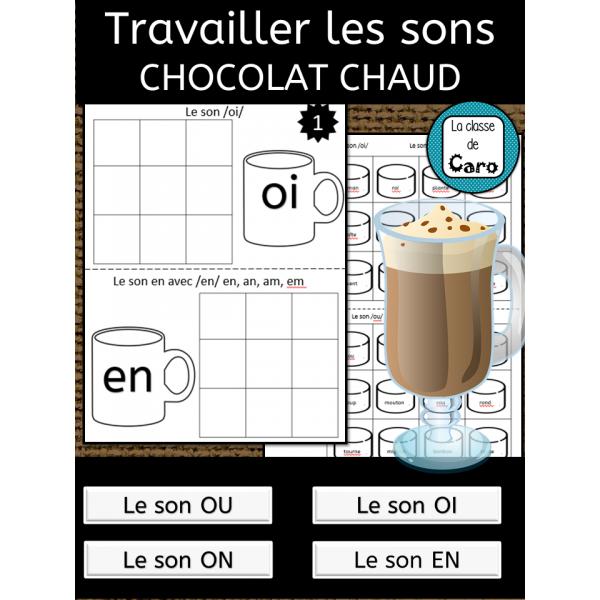Travailler les sons - Chocolat Chaud
