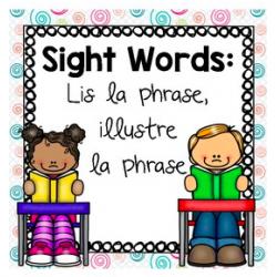 Mots de Haute Fréquence: Lis et illustre la phrase