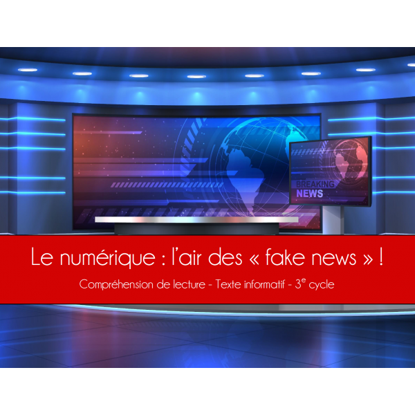 """ Fake News"" - Compréhension de lecture"