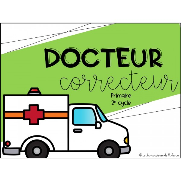 Atelier Français: Docteur Correcteur //2e cycle