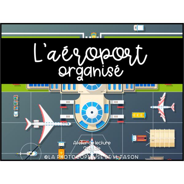 Atelier lecture: L'aéroport //2e cycle