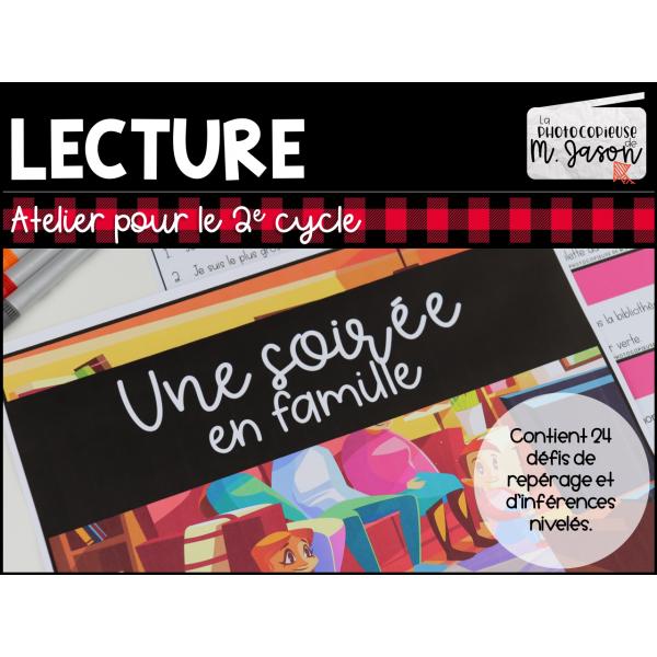 Atelier lecture: Soirée en famille // 2e cycle