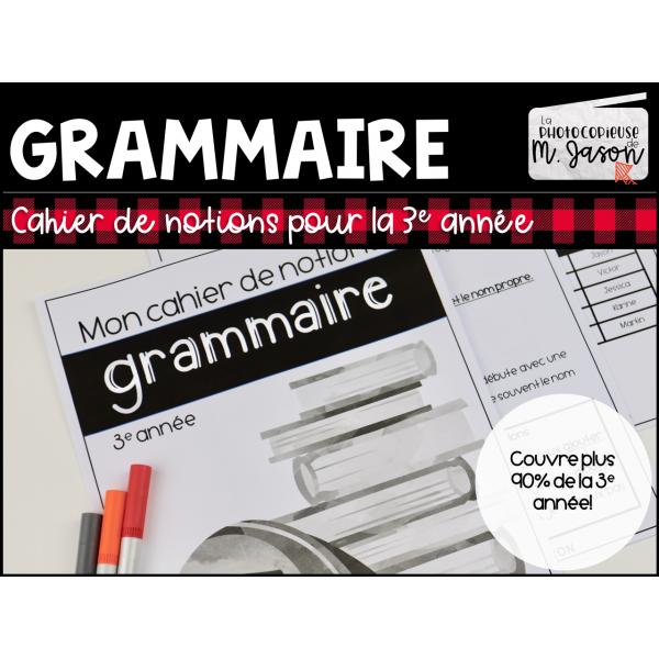 Français: Cahier de notions // 3e année