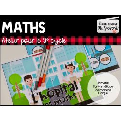Ateliers maths: L'hôpital des nombres // 2e cycle