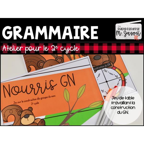 Atelier français: Nourris GN