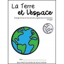 La Terre et l'espace //Sciences: 2e cycle