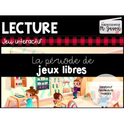 Jeu interactif // Lecture: Période de jeux libres