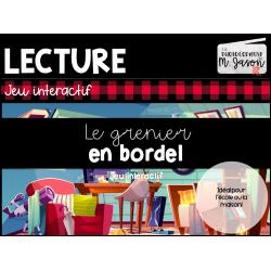 Jeu interactif //Lecture: Grenier en bordel