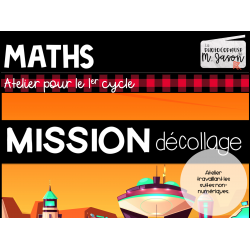 Atelier maths: Mission décollage // 1er cycle