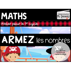 Atelier maths: Armez les nombres // 1er cycle