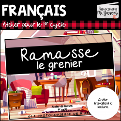 Atelier lecture: Ramasse le grenier //1er cycle