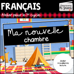 Atelier lecture: Ma nouvelle chambre // 1er cycle