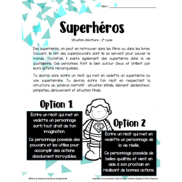 Situation d'écriture - Superhéros