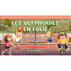 Les olympiades en folie