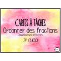 Cartes à tâches_ordonner des fractions