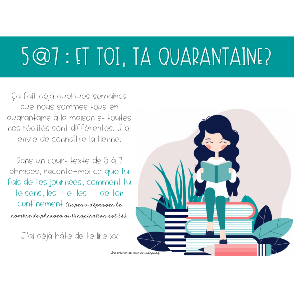 5@7_Et toi, ta quarantaine?
