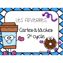 Cartes à tâches - Les adverbes