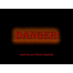 Danger! - jeu questionnaire