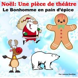 Noël: Le bonhomme en pain d'épice