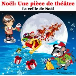 Noël: La veille de Noël