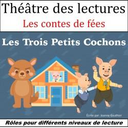Théâtre des lecteurs: Les Trois Petits Cochons