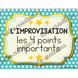 L'improvisation : 4 points importants!