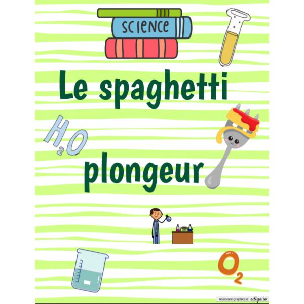 Éclair de génie : Le spaghetti plongeur