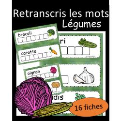Retranscris le mot - Légumes