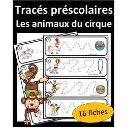 Tracés préscolaires - Animaux du cirque