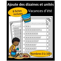 Ajouts dizaines et unités - 0 à 100 - Vacances