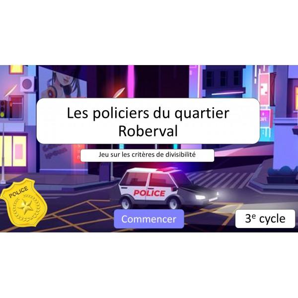 Les policiers du quartier Roberval