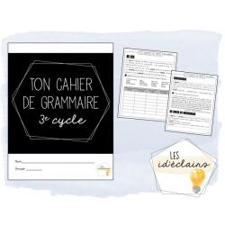 Cahier de grammaire 3e cycle