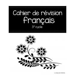 Cahier de révision 3e cycle en français