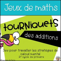 Tourniquets des additions - 2e cycle