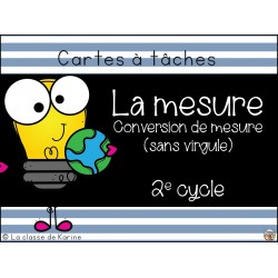 Cartes à tâches - La mesure - 2e cycle
