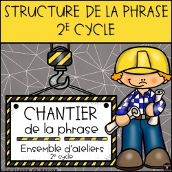 Chantier de la phrase - 2e cycle