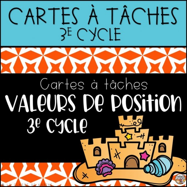 Cartes à tâches - 3e cycle - Valeur de position