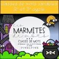 Marmites de mots - 2e et 3e cycle
