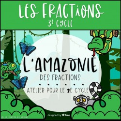 L'amazonie des fractions - 3e cycle