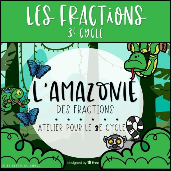 L'amazonie des fractions - 3e cycle