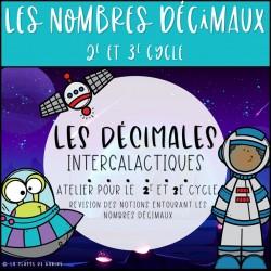 Les décimales intergalactiques - 2e et 3e cycle