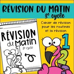 Révision du matin - Flamant 3e cycle
