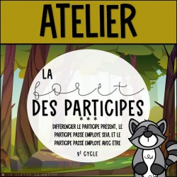 La forêt des participes - 3e cycle