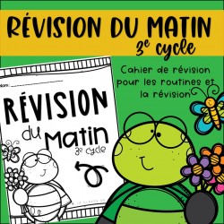 Révision du matin - Tortue 3e cycle