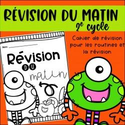 Révision du matin - Rentrée scolaire - 2e cycle