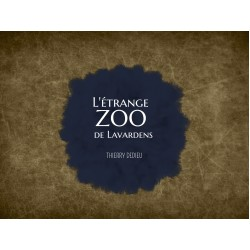 L'étrange zoo de Lavardens (Dedieu)